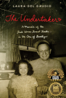 The Undertaker: A Memoir of the First Woman Funeral Director in the Core of Brooklyn Cover Image