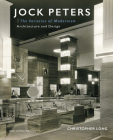 Jock Peters, Architecture and Design: The Varieties of Modernism Cover Image