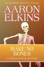 Make No Bones (Gideon Oliver Mysteries #7) Cover Image