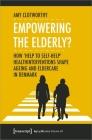 Empowering the Elderly?: How