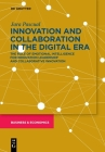 Innovation and Collaboration in the Digital Era: The Role of Emotional Intelligence for Innovation Leadership and Collaborative Innovation Cover Image