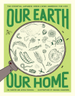 Our Earth, Our Home: The Essential Japanese Green Living Handbook for Kids Cover Image