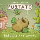 Pugtato Babysits the Snouts Cover Image