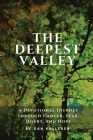 The Deepest Valley: A Devotional Journey through Cancer, Fear, Doubt, and Hope Cover Image