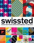 Swissted: Vintage Rock Posters Remixed and Reimagined Cover Image