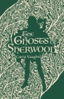 The Ghosts of Sherwood Cover Image