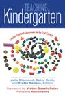 Teaching Kindergarten: Learner-Centered Classrooms for the 21st Century Cover Image