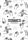 My Gratitude Journal: (Black & White Line Drawing) A 52-Week Daily Guide to Becoming Grateful Cover Image