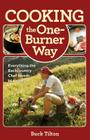 Cooking the One-Burner Way: Everything the Backcountry Chef Needs to Know Cover Image
