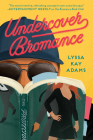 Undercover Bromance (Bromance Book Club #2) Cover Image