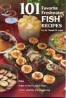 101 Favorite Freshwater Fish Recipes Cover Image
