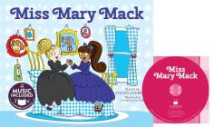 Miss Mary Mack (Sing-Along Silly Songs) Cover Image