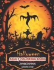 Halloween Adult Coloring Book (Zombie, Pumpkin, Haunted House): Great Halloween coloring book. Fun to color.Adults and children of all ages would enjo Cover Image