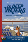 Cruising the Seas: An Erotic Excursion (In Deep Waters #1) Cover Image
