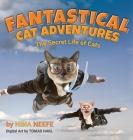 Fantastical Cat Adventures: The Secret Life of Cats Cover Image