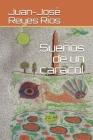 Sueños de un caracol Cover Image