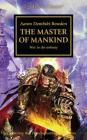 The Master of Mankind (The Horus Heresy #41) Cover Image