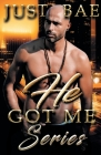 He Got Me: Series Cover Image