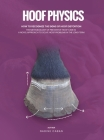 Hoof Physics: How to Recognize The Signs of Hoof Distortion Cover Image