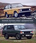 Range Rover First Generation: The Complete Story Cover Image