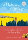 Step Step Jump: Transforming Trauma to Triumph from the 46th floor Cover Image