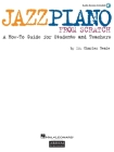 Jazz Piano from Scratch: A How-To Guide for Students and Teachers Cover Image