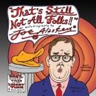 That's Still Not All, Folks Lib/E: An Autobiography by Joe Alaskey Cover Image