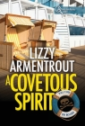 A Covetous Spirit: A Shelly Gale Mystery Cover Image