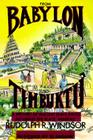 From Babylon to Timbuktu: A History of the Ancient Black Races Including the Black Hebrews Cover Image