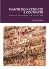 Piante Domesticate E Coltivate Cover Image