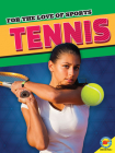 Tennis (For the Love of Sports) Cover Image