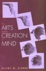 The Arts and the Creation of Mind Cover Image