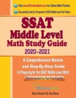 SSAT Middle Level Math Study Guide 2020 - 2021: A Comprehensive Review and Step-By-Step Guide to Preparing for the SSAT Middle Level Math Cover Image