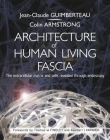Architecture of Human Living Fascia: Cells and Extracellular Matrix - Book + DVD Cover Image