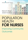 Population Health for Nurses: Improving Community Outcomes Cover Image