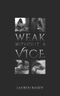 Weak Without a Vice Cover Image