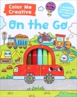 Color Me Creative: On the Go! Cover Image