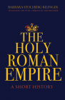 The Holy Roman Empire: A Short History Cover Image