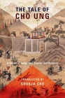 The Tale of Cho Ung: A Classic of Vengeance, Loyalty, and Romance (Translations from the Asian Classics) Cover Image