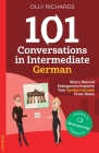 101 Conversations in Intermediate German Cover Image