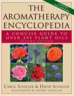 The Aromatherapy Encyclopedia: A Concise Guide to Over 395 Plant Oils [2nd Edition] Cover Image