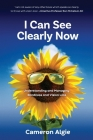 I Can See Clearly Now: Understanding and Managing Blindness and Vision Loss Cover Image