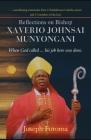 Reflections on Bishop Xaverio Johnsai MUNYONGANI Cover Image