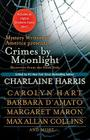 Crimes by Moonlight: Mysteries from the Dark Side Cover Image
