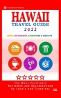 Hawaii Travel Guide 2022: Shops, Arts, Entertainment and Good Places to Drink and Eat in Hawaii (Travel Guide 2022) Cover Image