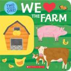 We Love the Farm: Two Books in One!: Two Books in One! Cover Image