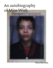 An Autobiography of Miss Wish Cover Image