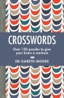 Crosswords: Over 150 Puzzles to Give Your Brain a Workout Cover Image