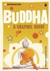 Introducing Buddha: A Graphic Guide (Introducing (Icon Books)) Cover Image
