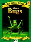 About Bugs (We Both Read - Level 2) Cover Image